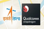 ISRO Qualcomm NavIC Chips To Soon Embrace Mobiles, IoT In India: What To Expect