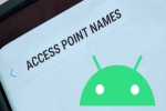 How To Set Up APN Settings On Your Android Device