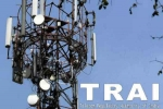 Telecom Operators Oppose TRAI Order On Transparency In Tariff Orders: Report