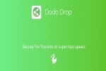Meet Dodo Drop App, An Alternative To Chinese File-Sharing Apps
