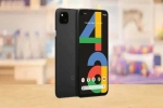 Google Pixel 4a Users Complain Ghost Touch Issue: Report