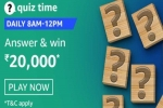 Amazon Quiz Contest Answers January 22: Win Rs. 20,000 Amazon Pay Balance
