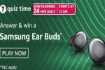 Amazon Quiz Contest Answers For March 9, 2021: You Can Win Samsung Ear Buds