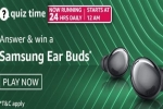 Amazon Quiz Contest Answers For April 20, 2021: Win Samsung Galaxy Earbuds Pro