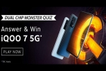 Amazon Dual Chip Monster Quiz Answers: Play & Win iQOO 7 5G Smartphone