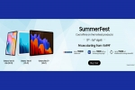 Samsung Summer Fest 2021: Discounts On Samsung Tablets