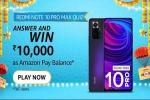 Amazon Redmi Note 10 Pro Max Quiz: Win Rs. 10,000 Amazon Pay Balance