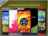 Top Launches: New Smartphones of July 2014