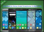 10 Best Value for Money Alcatel Smartphones Available In India