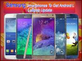 Top 10 Samsung Smartphones To Get Android L Lollipop Update