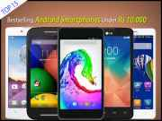 15 best-selling Android smartphones in India Below Rs 10,000
