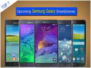 Top 7 Upcoming Samsung Galaxy Smartphones That Will be Available in Indian Market in 2014