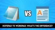 Notepad vs WordPad: What's the Difference?