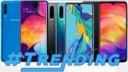 Last Week Most Trending smartphones: Samsung Galaxy A50, Galaxy A70, OnePlus 7Pro, Realme X and more