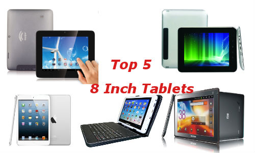 Top 5 Latest 8 Inch Tablets You Could Buy This Weekend