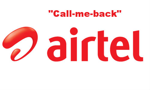 Airtel mCarbon together introduce 'Call-me-back' service for prepaid