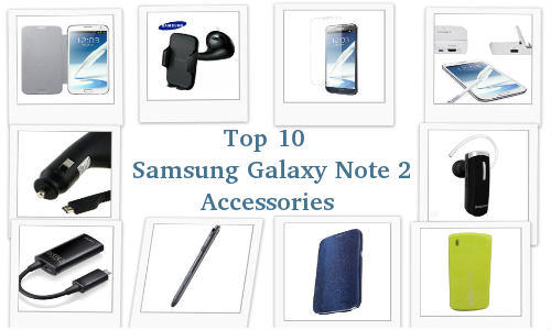 Top 10 Accessories for Your Samsung Galaxy Note 2 Smartphone/Phablet