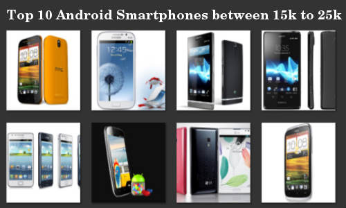 Top 10 Latest Android Smartphones between 15000 to 25000 ...