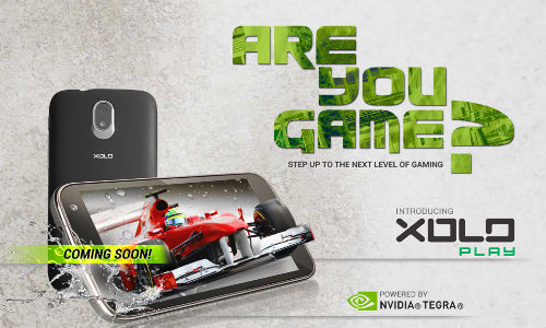 Xolo Play : Nvidia Tegra 3 Powered Gaming Phone Coming Soon To India