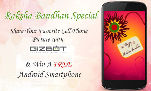 Raksha Bandhan Special: Share Picture with GizBot And Win Smartphone