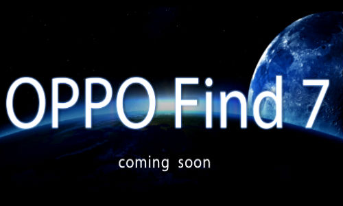 Oppo Teases Find 7 Officially Amid Rumors: Coming in Early 2013