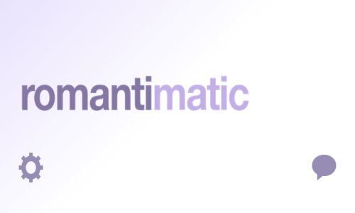 New Romantimatic App Reminds You To be Romantic