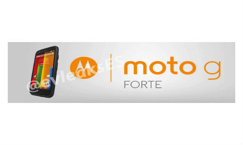 New Motorola Moto G Forte Tipped To Arrive Soon