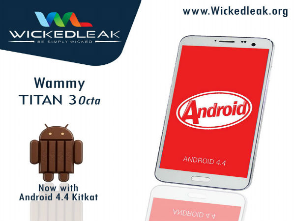 Wickedleak Prepares Android KitKat Update For Wammy Titan 3 Octa