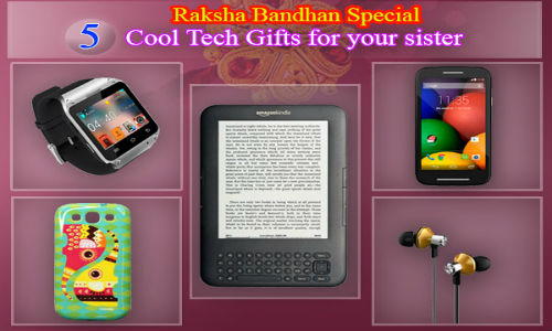 Raksha Bandhan Special: 5  Cool Tech Gifts for your sister