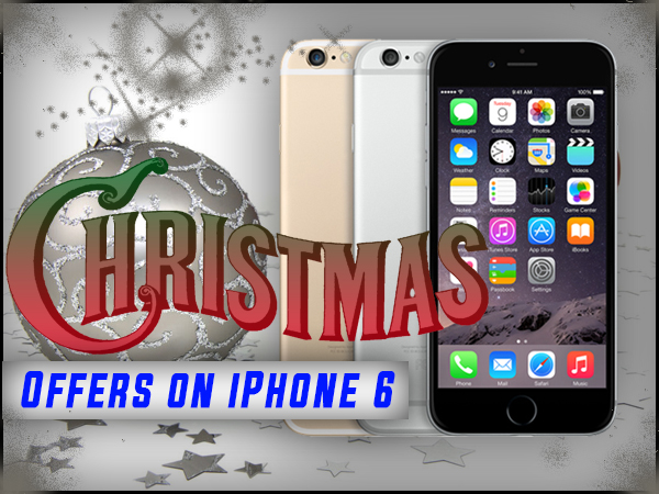 best iphone 6 deal festive deals top 10 offers for apple iphone 6 13601