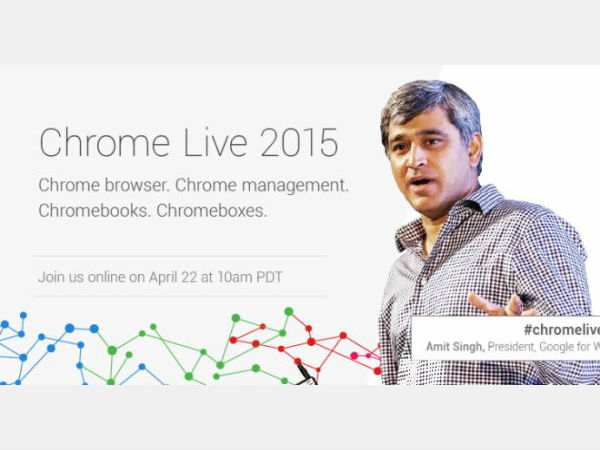 Google To Host 'Chrome Live' Event on April 22