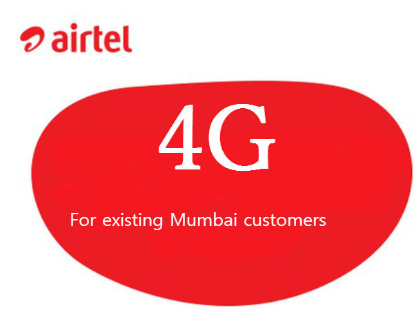 Bharti Airtel launches 4G trials for existing Mumbai customers