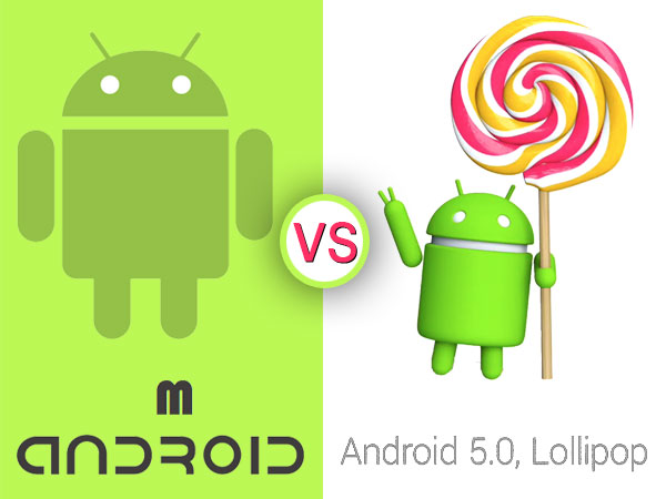 Android M vs Android Lollipop: 5 Major Improvements