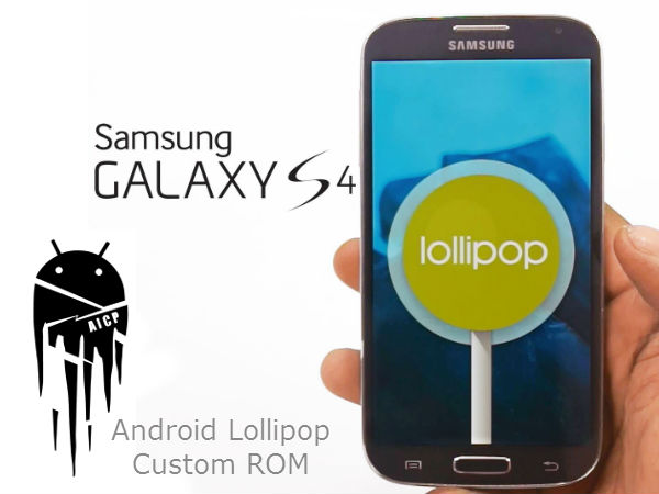 Update Samsung Galaxy S4 To Android Lollipop With AICP Custom ROM