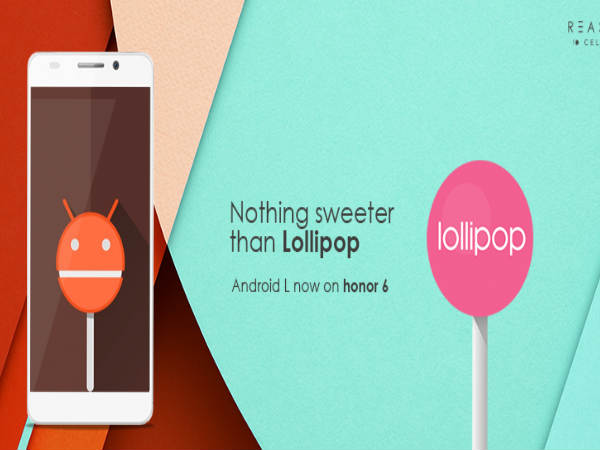 Huawei Rolled Out Android 5.1 Lollipop Update for Honor 4C & Honor 6