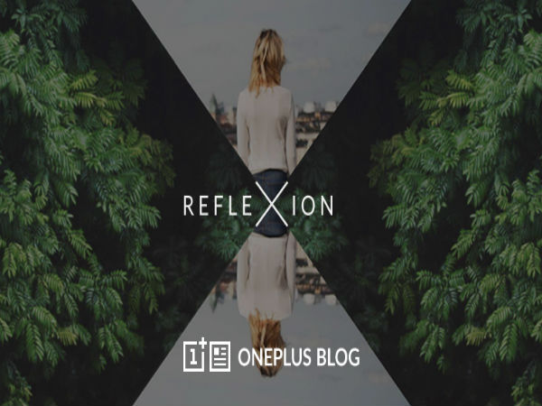 OnePlus releases 'Reflexion' photography app for Android and iOS users