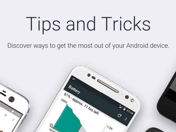 7 Ways Google's Android Tips and Tricks Website will be Useful!