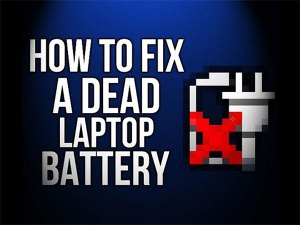 5 Ways to Fix Your Dead Laptop Battery [Unbelievable Hacks]