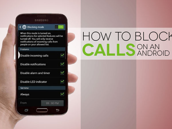 5 Quick Steps to Block Calls on Your Android Phone
