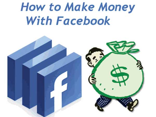 Here Are 5 Simple Ways to Make Money Using Facebook