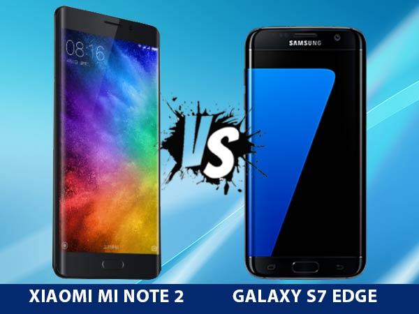 Samsung Galaxy S7 Edge vs Xiaomi Mi Note 2