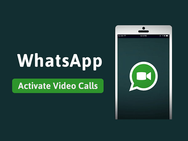 WhatsApp Launches Video Calling Feature to All Users