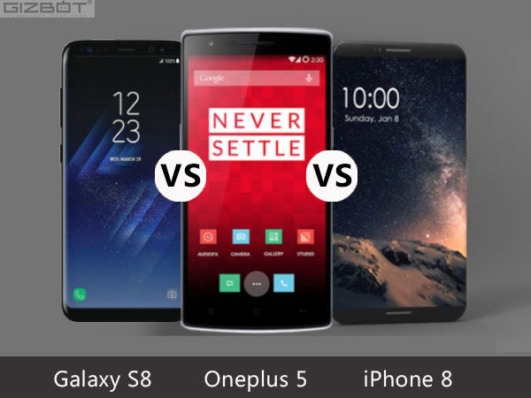 iPhone 8 vs Galaxy S8 vs OnePlus 5: Comparing the upcoming flagships