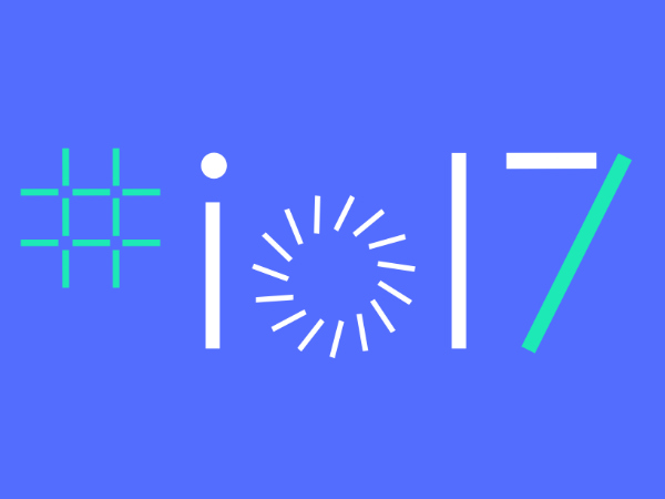 Google I/O 2017: Schedule, Expected Announcements, Livestream and more