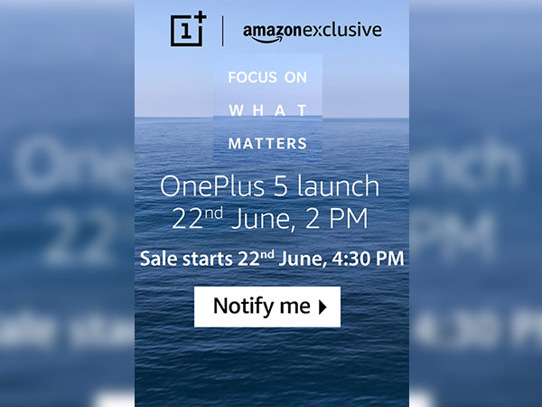 OnePlus 5 to hit the store on June 22; made Amazon exclusive