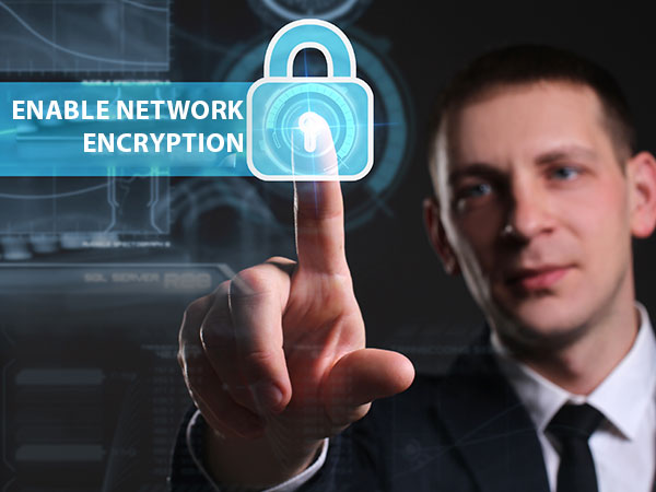 Enable network encryption