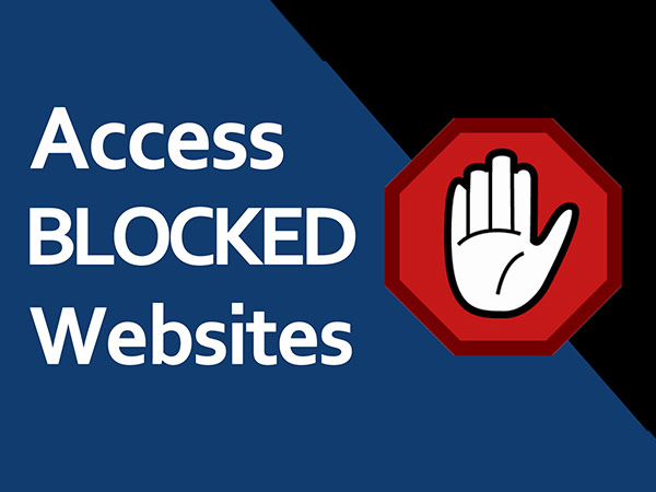 How to access Blocked Websites from anywhere