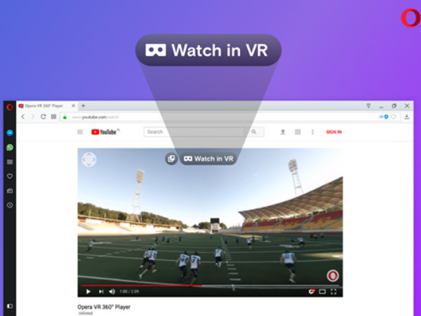 Opera browser now supports 360-degree videos in VR headsets