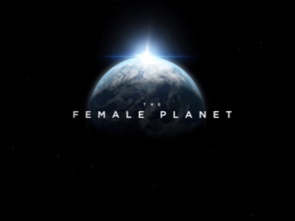 "Google and Surround Vision launch ""The Female Planet"" VR series"