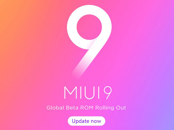 Xiaomi MIUI 9 Global Beta ROM 7.10.12  released: Supported devices and how to upgrade?